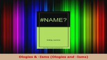 Read  Ologies  Isms Ologies and Isms PDF Online
