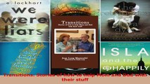 Read  Transitions Stories of how to help Mom and Dad with their stuff Ebook Free