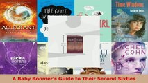 Read  A Baby Boomers Guide to Their Second Sixties PDF Free