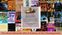 Download  The three Edwards His A history of the Plantagenets Ebook Free