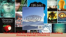 Read  The Methods of Zhineng Qigong Science Teaching Zhineng Qigong Volume 1 EBooks Online
