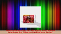 Read  Mantra Meditation for Attracting and Healing Relationships Mantra Meditations Series PDF Free