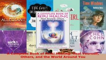 Read  A Complete Book of Reiki Healing Heal Yourself Others and the World Around You Ebook Free