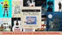 Read  Charting A Course For High Quality Care Transitions Ebook Free