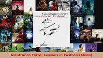 Download  Gianfranco Ferre Lessons in Fashion Mode Ebook Free