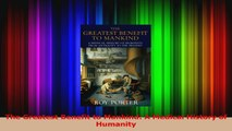 The Greatest Benefit to Mankind A Medical History of Humanity Download
