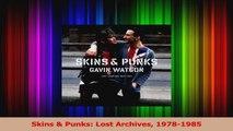 Read  Skins  Punks Lost Archives 19781985 Ebook Online