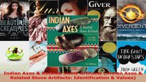 Read  Indian Axes  Related Stone Artifacts Indian Axes  Related Stone Artifacts PDF Online
