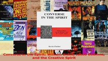 Download  Converse in the Spirit William Blake Jacob Boehme and the Creative Spirit Ebook Free