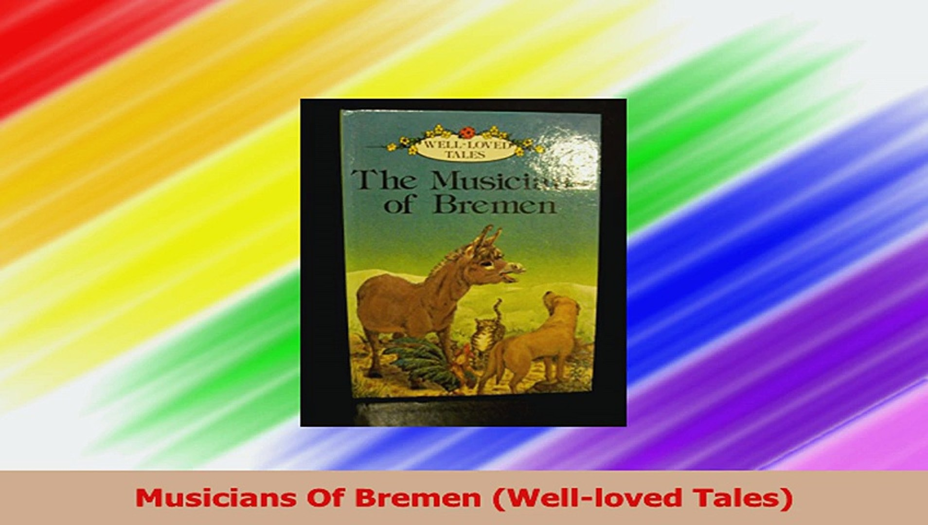 Download  Musicians Of Bremen Wellloved Tales Ebook Free