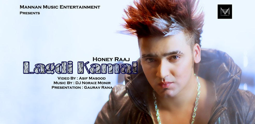 New Punjabi Songs 2015 I Honey Raaj I Lagdi Kamal I Latest New Punjabi Songs 2015