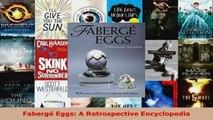 Download  Fabergé Eggs A Retrospective Encyclopedia PDF Free