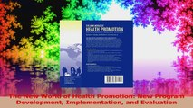 The New World of Health Promotion New Program Development Implementation and Evaluation Read Online