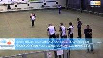 Mène 2, finale du Super 16 Masculin, Challamel contre Gobertier, Sport Boules, Andrézieux-Bouthéon 2015