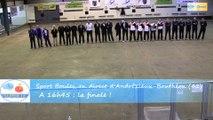 Présentation de la finale du Super 16 Masculin, Challamel contre Gobertier, Sport Boules, Andrézieux-Bouthéon 2015