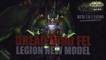 [#WoW] Dread Lord Fel new model - World of Warcraft Legion (Beta)