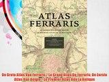 De Grote Atlas Van Ferraris / Le Grand Atlas De Ferraris: De Eerste Atlas Van Belgie / Le Premier