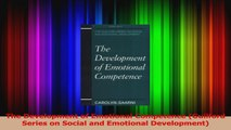 Read  The Development of Emotional Competence Guilford Series on Social and Emotional Ebook Free