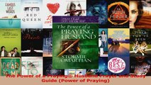 Read  The Power of a Praying Husband Prayer and Study Guide Power of Praying Ebook Free