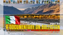 A DOCUMENTARY ON BALTISTAN BY ITALIAN FOREIGN MINISTRY (Part-3)