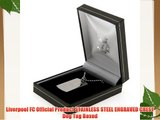 Liverpool FC Official Product STAINLESS STEEL ENGRAVED CREST Dog Tag Boxed