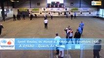 Quarts de finale du Super 16 Masculin, Sport Boules, Andrézieux-Bouthéon 2015