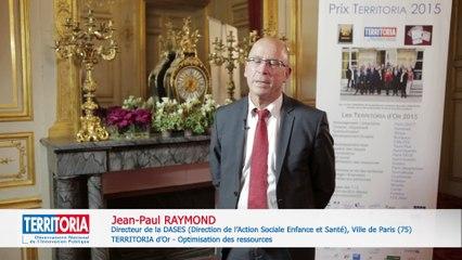 TERRITORIA 2015 : Jean-Paul RAYMOND, Directeur de la DASES de Paris (75)