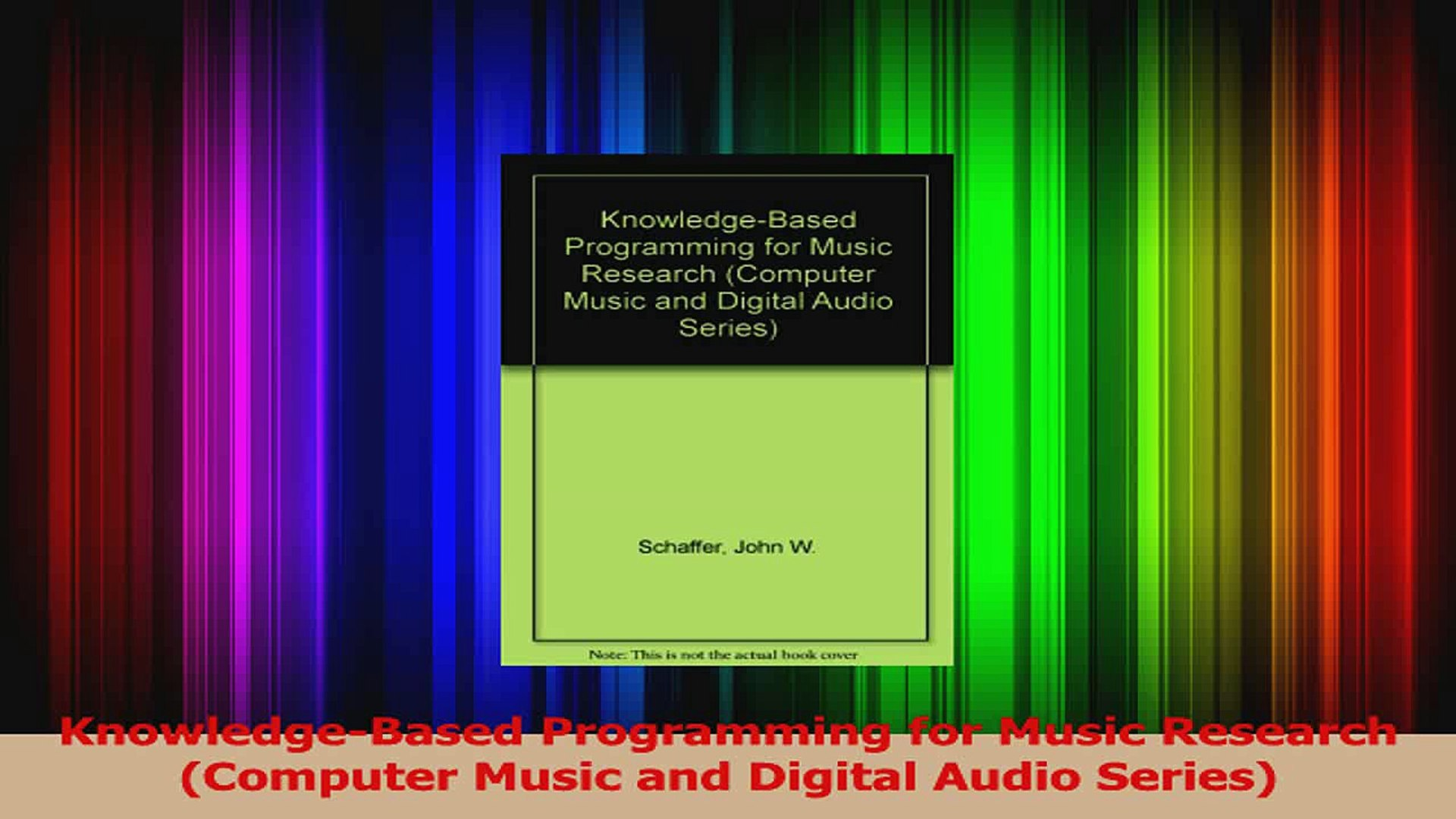 PDF Download  KnowledgeBased Programming for Music Research Computer Music and Digital Audio Series