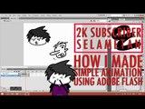 2K Selametan - How I Made Simple Animation Using Adobe Flash
