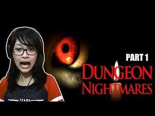 TERROR FANGIRLING SCREAM JUMPSCARE!! - Dungeon Nightmares (part 1)