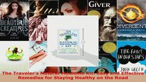 Read  The Travelers Natural Medicine Kit Easy and Effective Remedies for Staying Healthy on EBooks Online