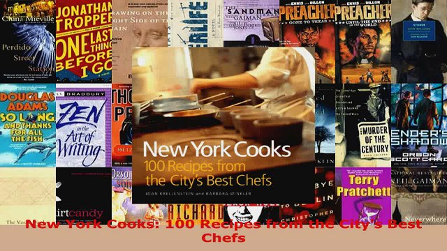 Read  New York Cooks 100 Recipes from the Citys Best Chefs EBooks Online