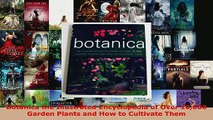 Read  Botanica the Illustrated Encyclopedia of Over 10000 Garden Plants and How to Cultivate EBooks Online