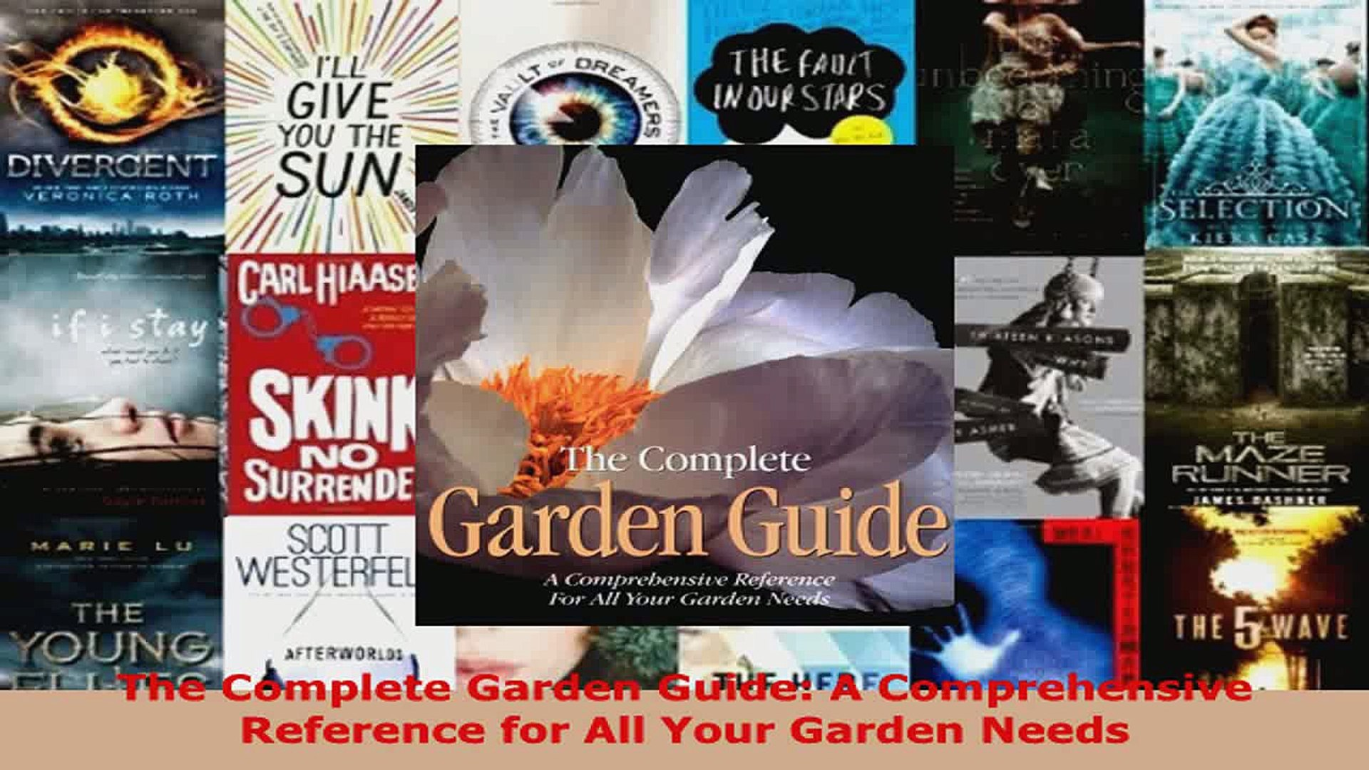 Read  The Complete Garden Guide A Comprehensive Reference for All Your Garden Needs Ebook Free