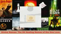 Read  Divine Names The 99 Healing Names of the One Love Ebook Free