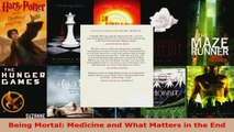 Read  Being Mortal Medicine and What Matters in the End Ebook Free