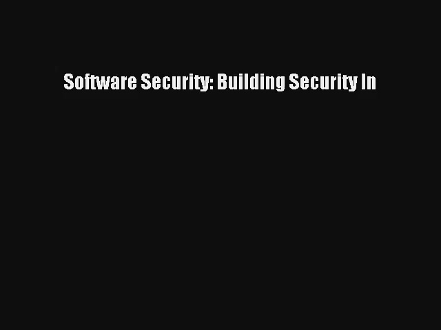 Read Software Security: Building Security In# Ebook Online