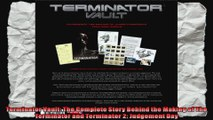 Terminator Vault The Complete Story Behind the Making of The Terminator and Terminator 2