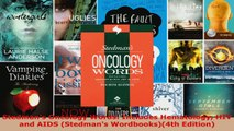 Read  Stedmans Oncology Words Includes Hematology HIV and AIDS Stedmans Wordbooks4th Ebook Free