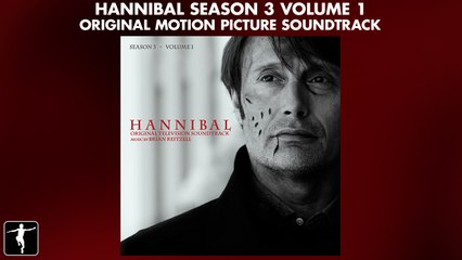 Hannibal Season 3 - Volume 1 Soundtrack Preview (Official Video)