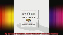 My Stroke of Insight A Brain Scientists Personal Journey