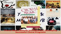 PDF Download  Choral Music Methods and Materials Developing Successful Choral Programs PDF Online