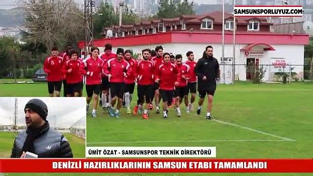 DENİZLİ HAZIRLIKLARININ SAMSUN ETABI TAMAMLANDI -02122015