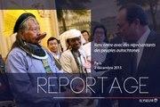 [REPORTAGE] Rencontre avec des représentants des populations autochtones