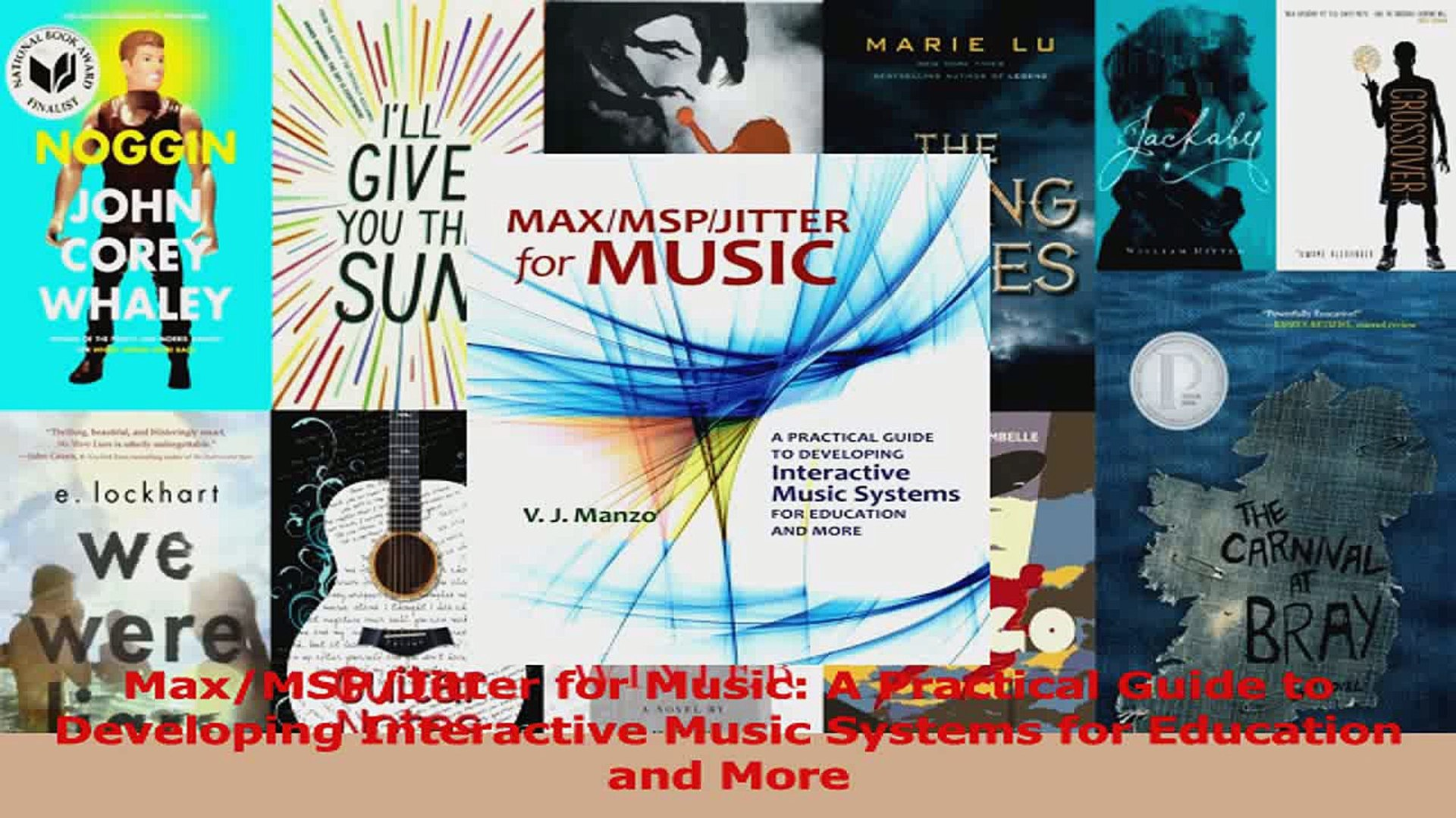 PDF Download  MaxMSPJitter for Music A Practical Guide to Developing Interactive Music Systems for D