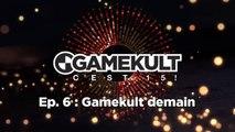 Gamekult, c'est 15 ! Episode 6