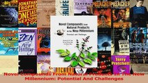 Novel Compounds From Natural Products In The New Millennium Potential And Challenges Read Online