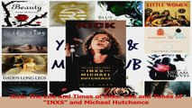 PDF Download  Kick The Life and Times of Inxs Life and Times of INXS and Michael Hutchence PDF Online