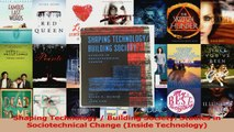 Read  Shaping Technology  Building Society Studies in Sociotechnical Change Inside Ebook Free