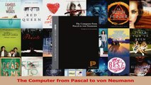 Read  The Computer from Pascal to von Neumann Ebook Free